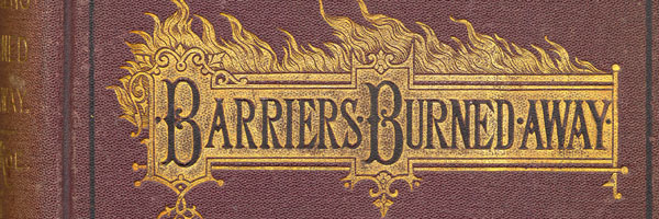 Cover of E. P. Roe, Barriers Burned Away, 1872